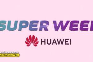"""Regresa la """"Super Week"""" de HUAWEI ¡Con hasta un 30% de descuento!"""